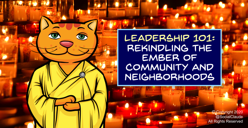 Leadership 101: Rekindling the Ember of Community and Neighborhoods 🕯️